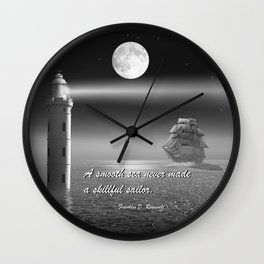 A smooth sea never made a skillful sailor Wall Clock