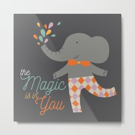 The magic is in you quote illustration elephant Metal Print