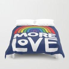 more love Duvet Cover