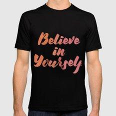 Believe in yourself Black Mens Fitted Tee MEDIUM