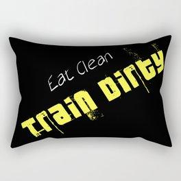 Eat Clean, Train Dirty Rectangular Pillow