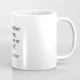 """Life is either a daring adventure or nothing"" — Helen Keller Coffee Mug"