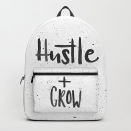 Hustle + Grow Backpack