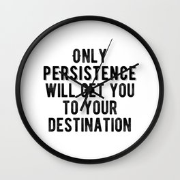 Motivational - Be Persistent Wall Clock