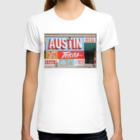 austin T-shirts featuring Austin, TX by Black Oak ATX