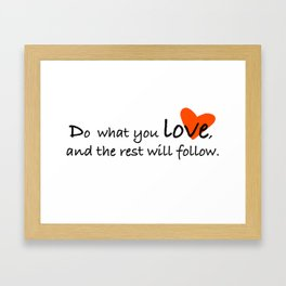 Do What You Love Quote Framed Art Print