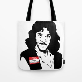 Hello, My Name is Inigo Montoya Tote Bag