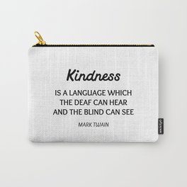MARK TWAIN WORDS OF WISDOM ON KINDNESS Carry-All Pouch