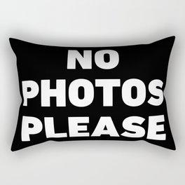 No Photos Please Rectangular Pillow