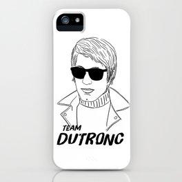 TEAM DUTRONC iPhone Case