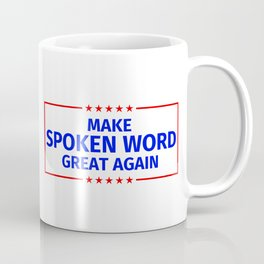 Spoken word Funny Gift Coffee Mug