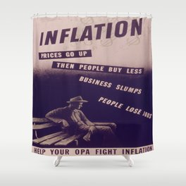 Vintage poster - Inflation Shower Curtain