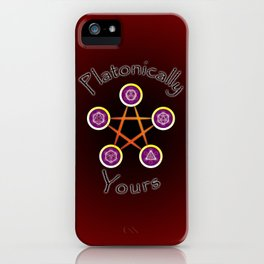 Platonically Yours iPhone Case