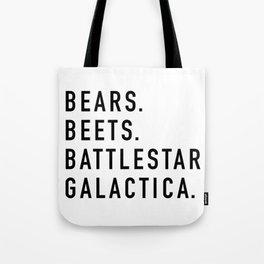 Bears Beets Battlestar Tote Bag