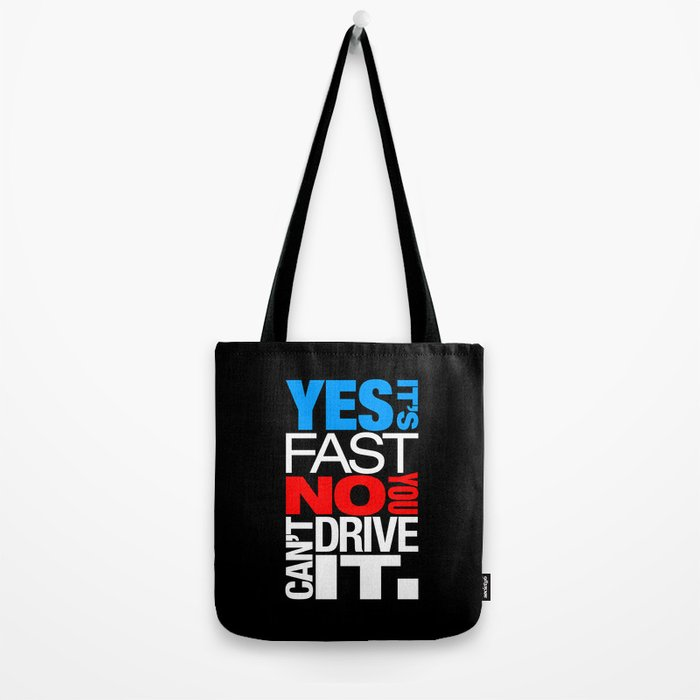 Yes it's fast No you can't drive it v1 HQvector Tote Bag