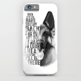 German Shepherd Quote Text iPhone Case