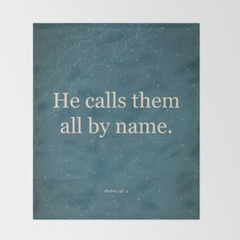 He Calls Them All By Name. Throw Blanket