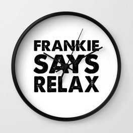 relax funny retro sayings and quotes 80s Wall Clock