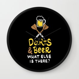 Darts & Beer. What else is there? - Gift Wall Clock
