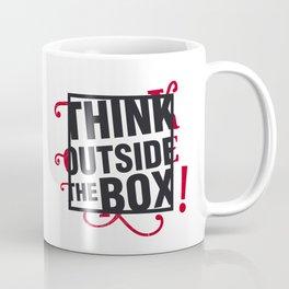 Think outside the BOX!  Coffee Mug