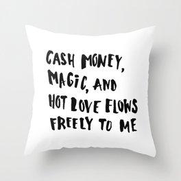 Cash Money, Magic & Hot Love Throw Pillow