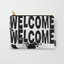 Welcome Welcome Carry-All Pouch