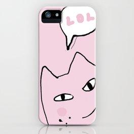 Cat LOL ^^ iPhone Case