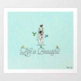 Life Is Beasutiful Art Print