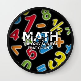 Math. The only subject that counts Wall Clock