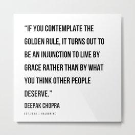45 | Deepak Chopra Quotes | 191006 Metal Print