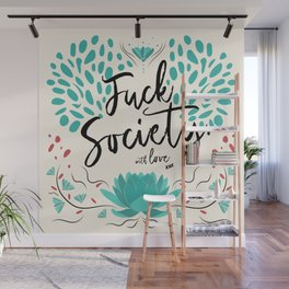 Nothing else to say Wall Mural