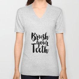 Brush Your Teeth, Bathroom Decor, Nursery Decor,Quote Prints,Kids Rule,Funny Print,Quote Art Unisex V-Neck