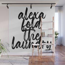 Alexa Fold the Laundry Wall Mural