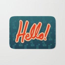 Hello! / Hold the phone Bath Mat