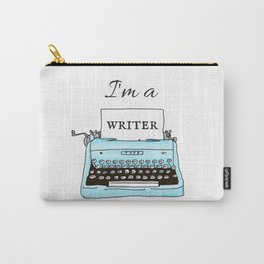 I'm A Writer Carry-All Pouch