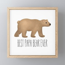 Best Papa Bear Ever Framed Mini Art Print