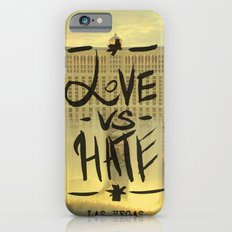 Love VS Hate - Las Vegas - Slim Case iPhone 6s