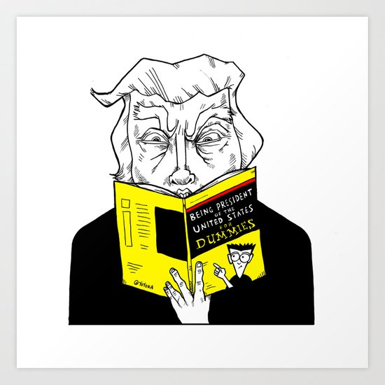 Being President for Dummies Art Print