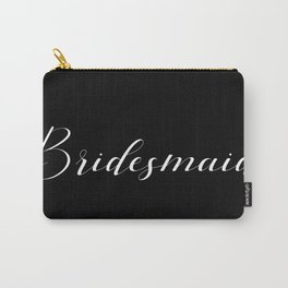 Bridesmaid - White on Black Carry-All Pouch