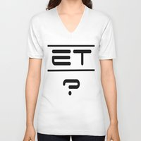 et V-neck T-shirts featuring ET? by TLineInc