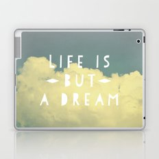 Life Is But A Dream  Laptop & iPad Skin