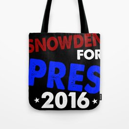 Snowden For President 2016 Tote Bag