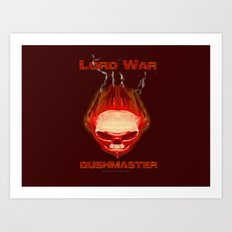 Lord War - Bushmaster Art Print
