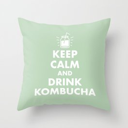 Keep Calm and Drink Kombucha Throw Pillow