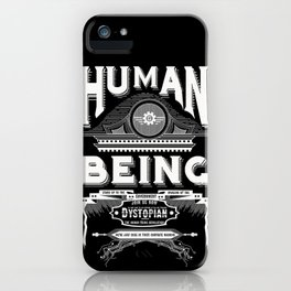 Human Being iPhone Case