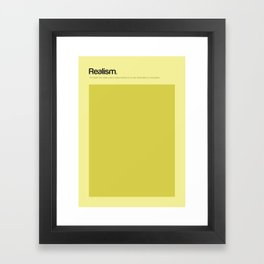 Realism Framed Art Print