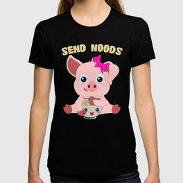 Send Noods Pig Kawaii Ramen Noodle Lover T-Shirt