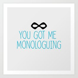 Syndrome Monologuing Art Print