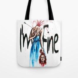 I´ m fine Tote Bag