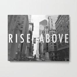 Rise Above Poster Metal Print